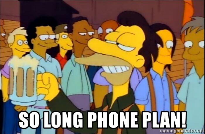 Simpsons Meme, So Long Phone Plan!